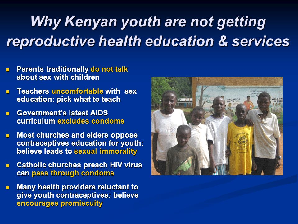 Why Kenyan youth are not getting reproductive health education & services