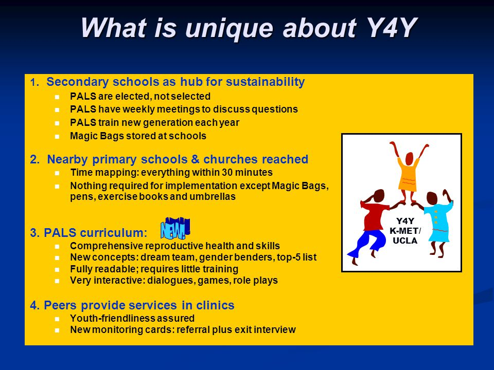 What is unique about Y4Y 2. Nearby primary schools & churches reached