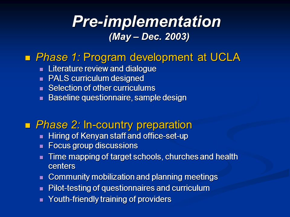 Pre-implementation Phase 1: Program development at UCLA