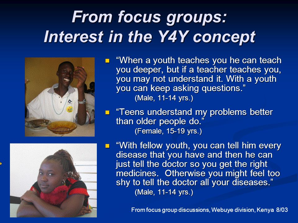 From focus groups: Interest in the Y4Y concept