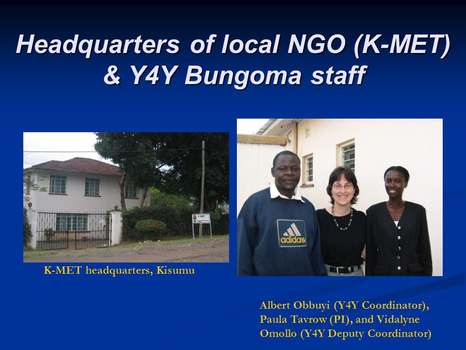 Headquarters of local NGO (K-MET) & Y4Y Bungoma staff