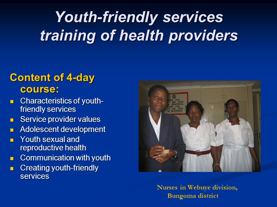 Youth-friendly services training of health providers