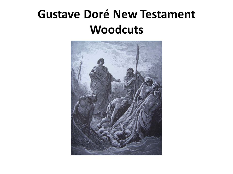 Gustave Doré New Testament Woodcuts