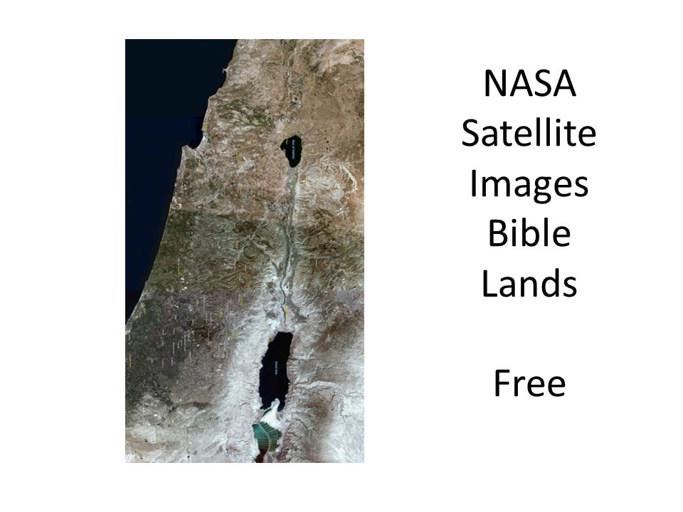 NASA Satellite Images Bible Lands Free