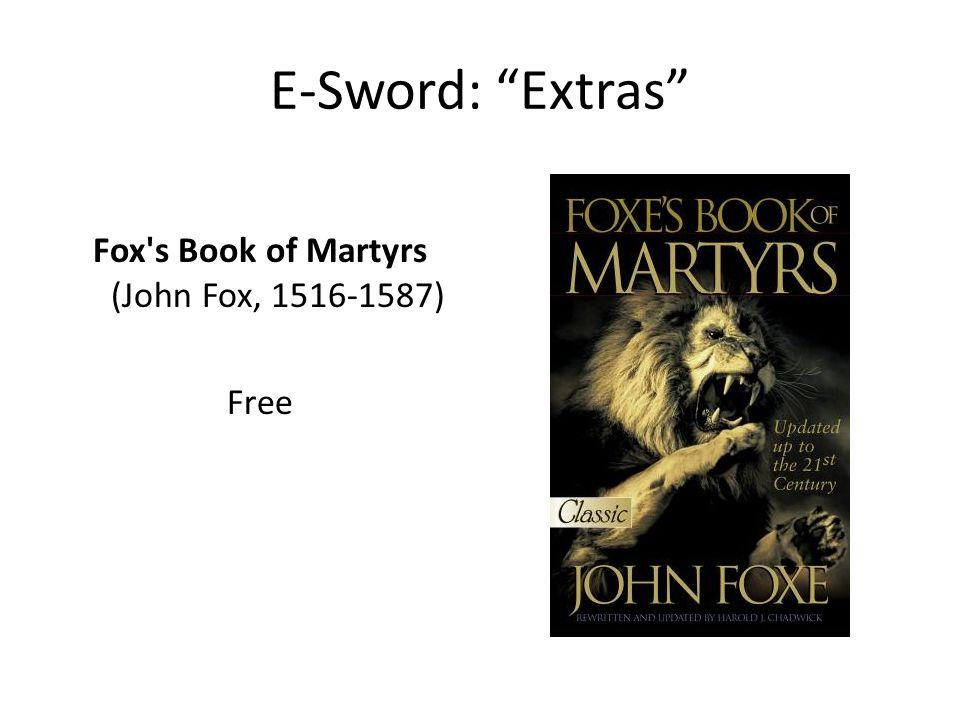 Fox s Book of Martyrs (John Fox, 1516-1587) Free