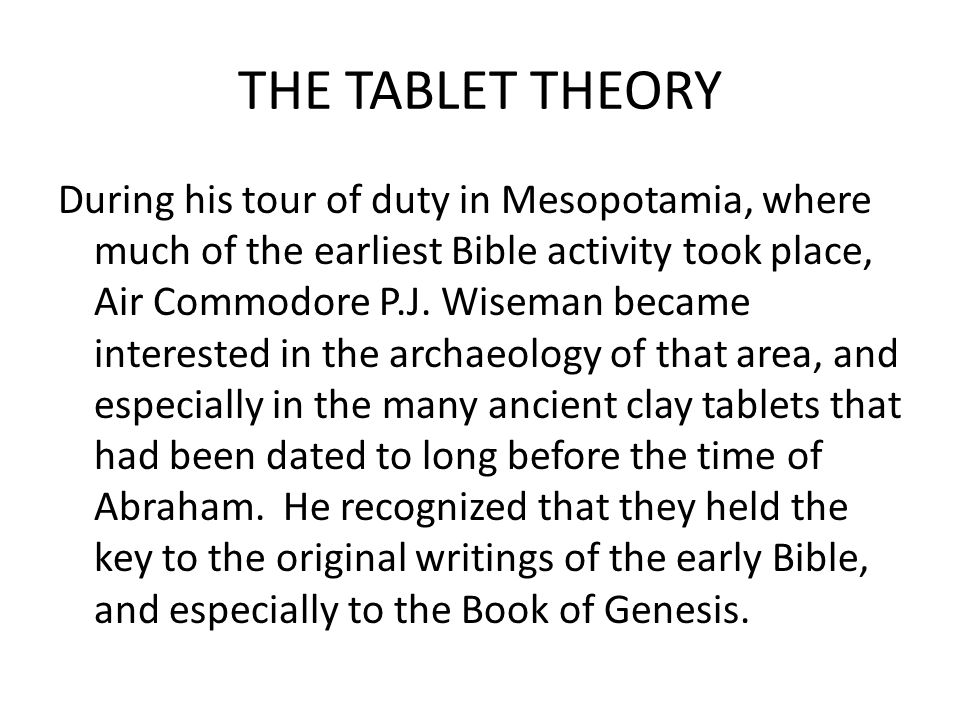 THE TABLET THEORY