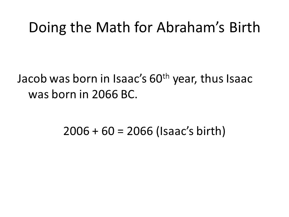 Doing the Math for Abraham's Birth