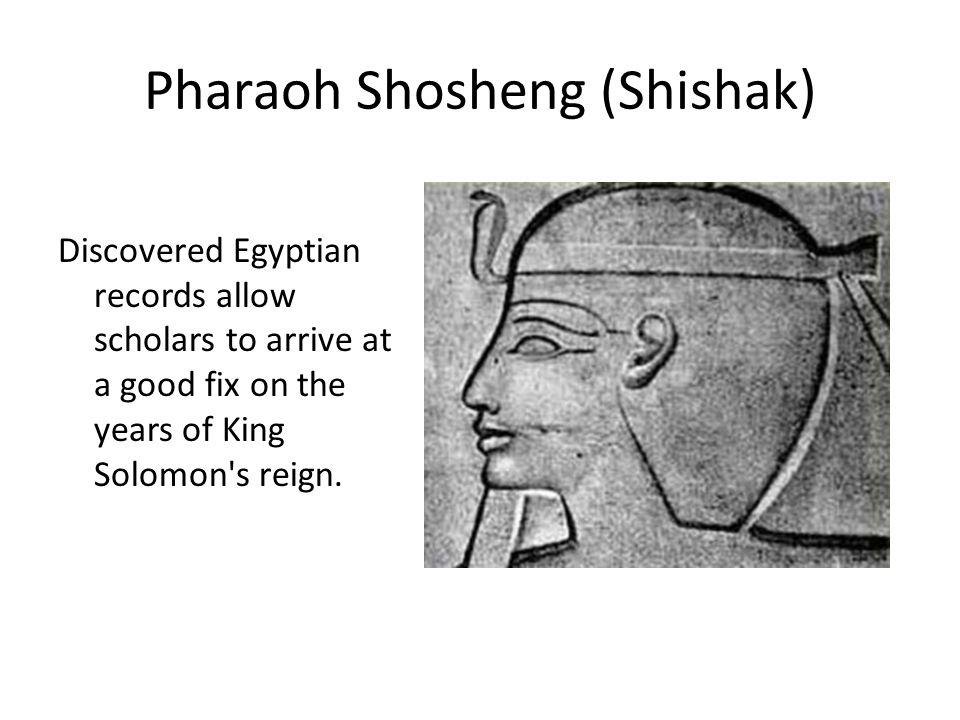 Pharaoh Shosheng (Shishak)