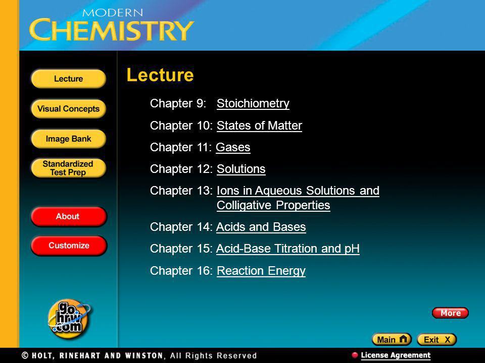 Lecture Chapter 9: Stoichiometry Chapter 10: States of Matter