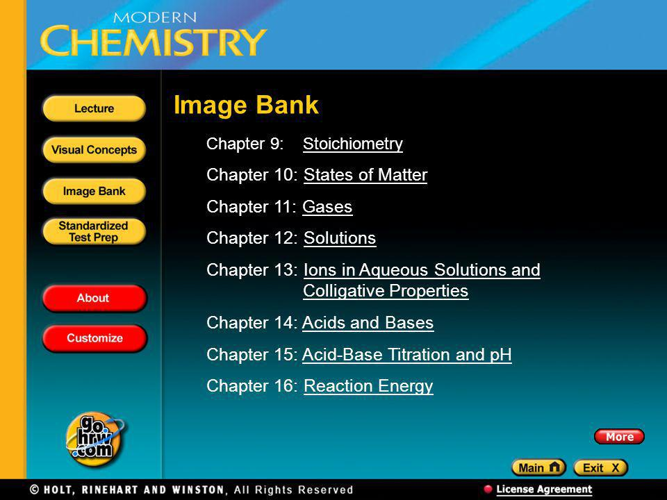 Image Bank Chapter 10: States of Matter Chapter 11: Gases