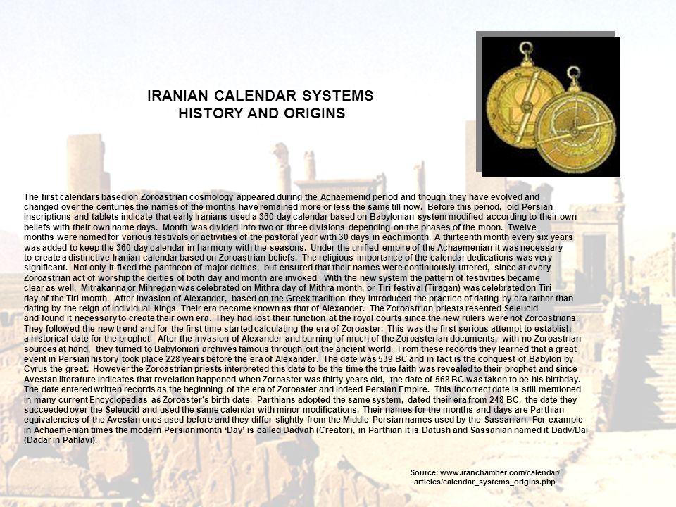 IRANIAN CALENDAR SYSTEMS Source: www.iranchamber.com/calendar/