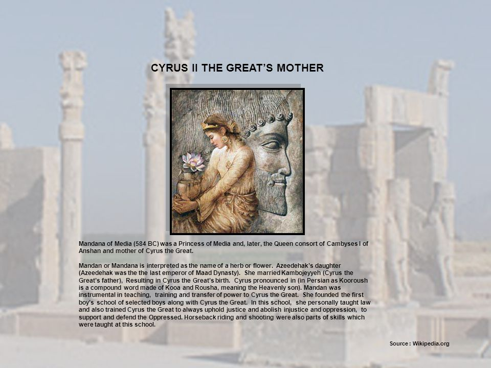 CYRUS II THE GREAT'S MOTHER