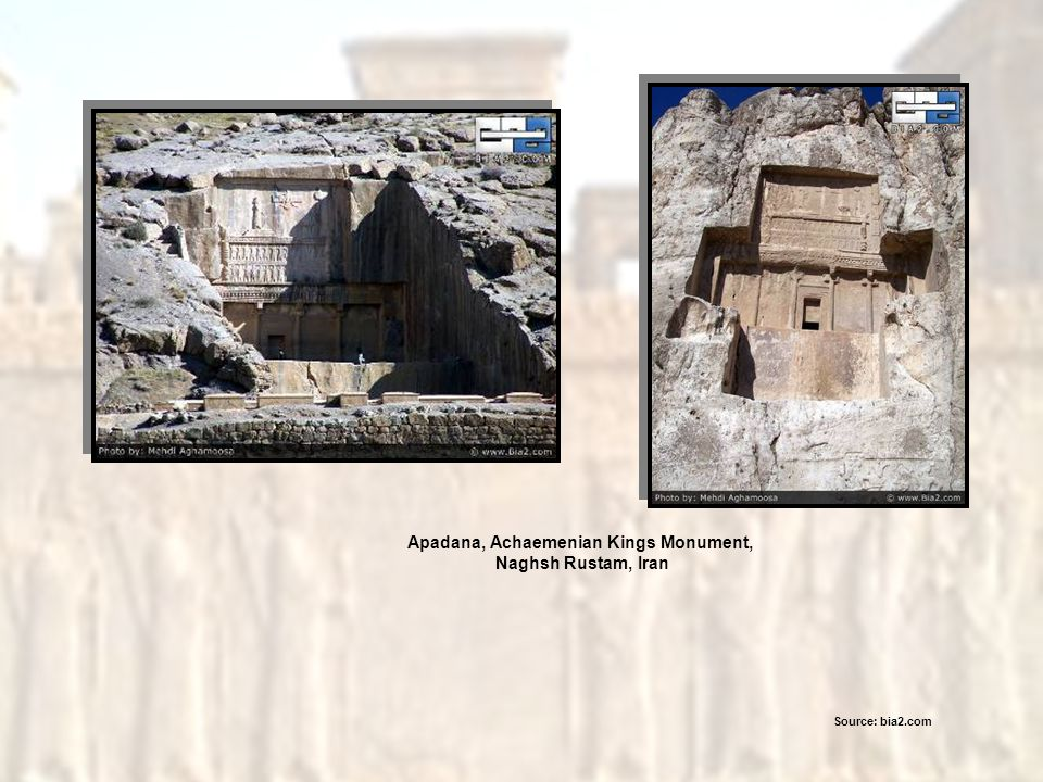 Apadana, Achaemenian Kings Monument,