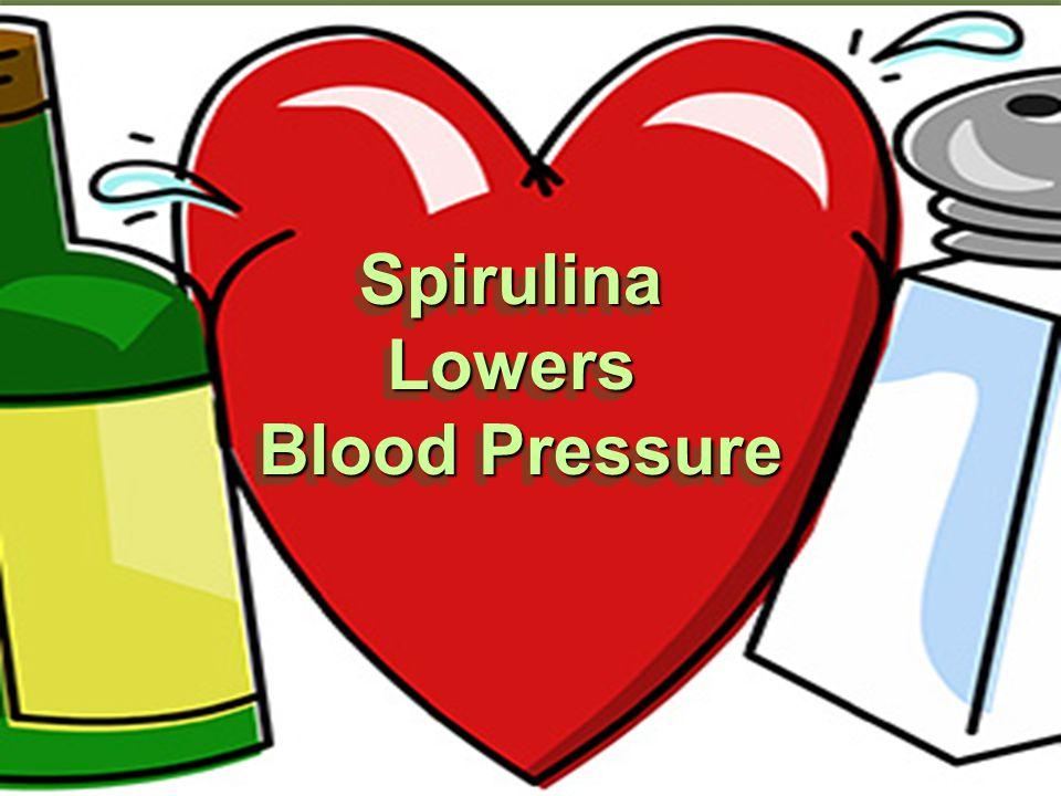 Spirulina Lowers Blood Pressure