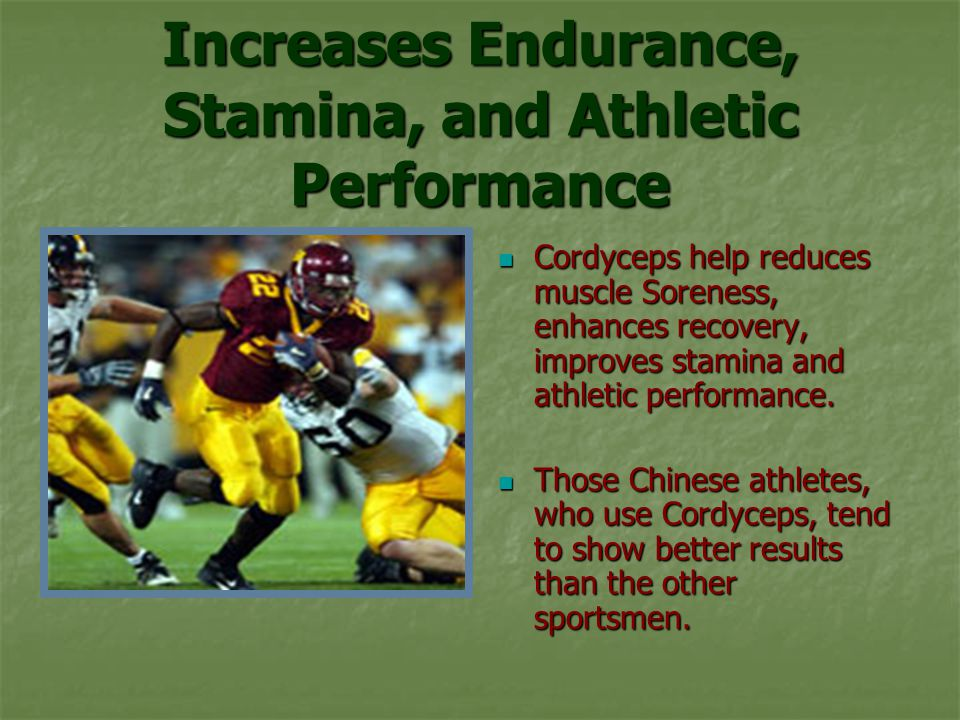 Increases Endurance, Stamina, and Athletic Performance