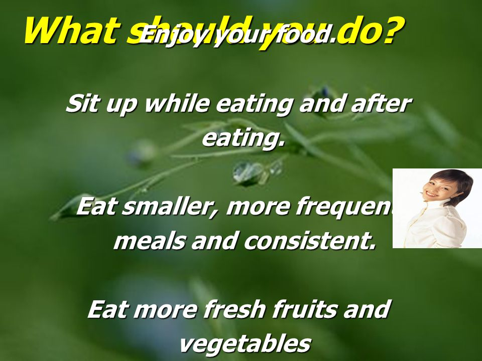 What should you do Enjoy your food.