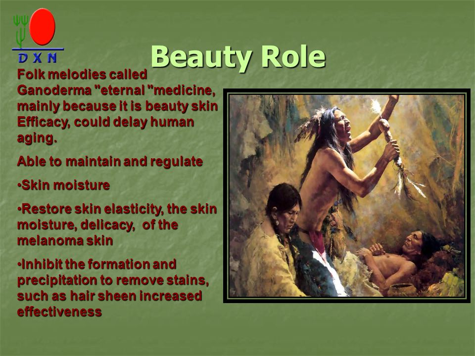Beauty Role Folk melodies called Ganoderma eternal medicine, mainly because it is beauty skin Efficacy, could delay human aging.
