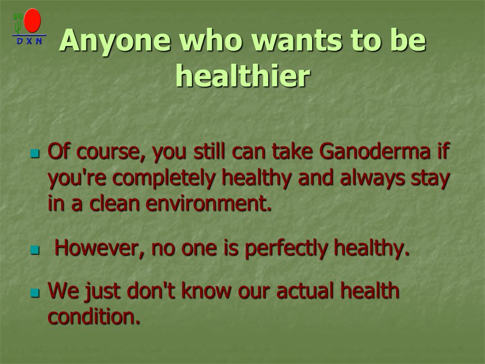 Anyone who wants to be healthier