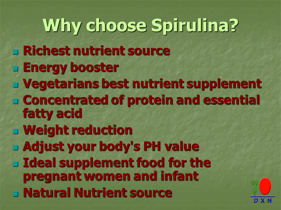 Why choose Spirulina Richest nutrient source Energy booster