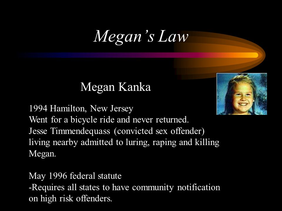 Megan's Law Megan Kanka 1994 Hamilton, New Jersey