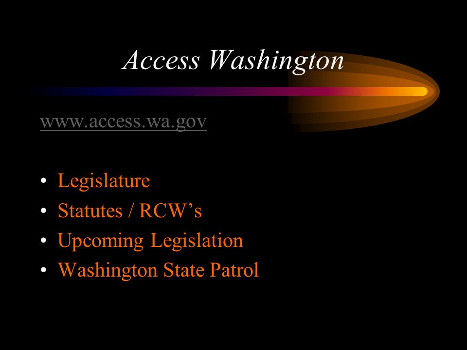 Access Washington www.access.wa.gov Legislature Statutes / RCW's