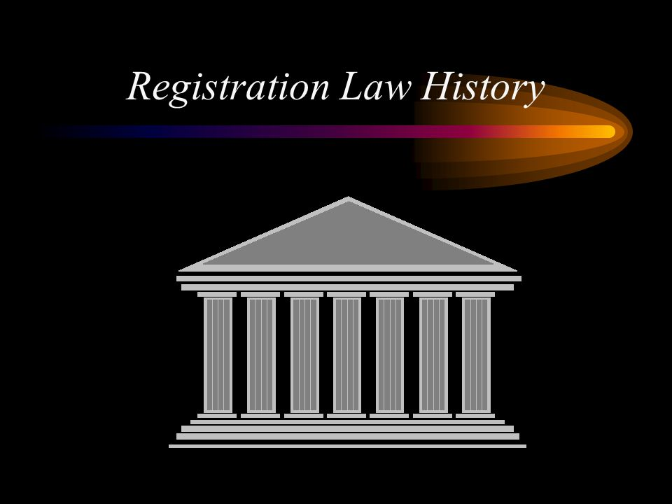 Registration Law History