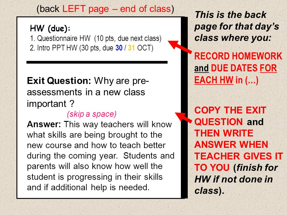 RECORD HOMEWORK and DUE DATES FOR EACH HW in (…)