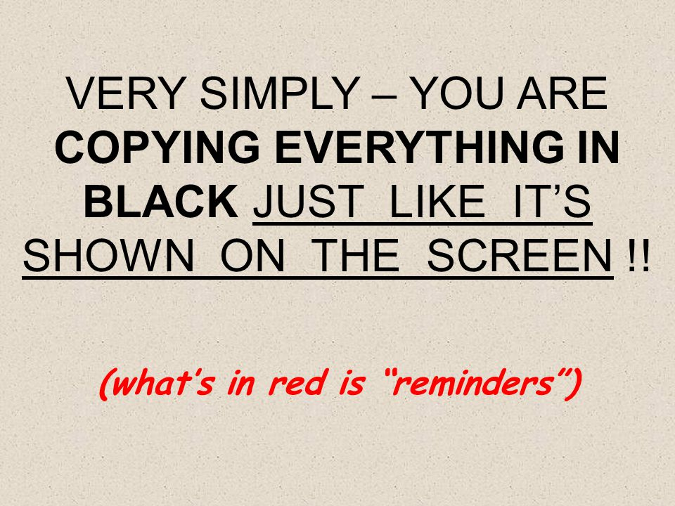 (what's in red is reminders )
