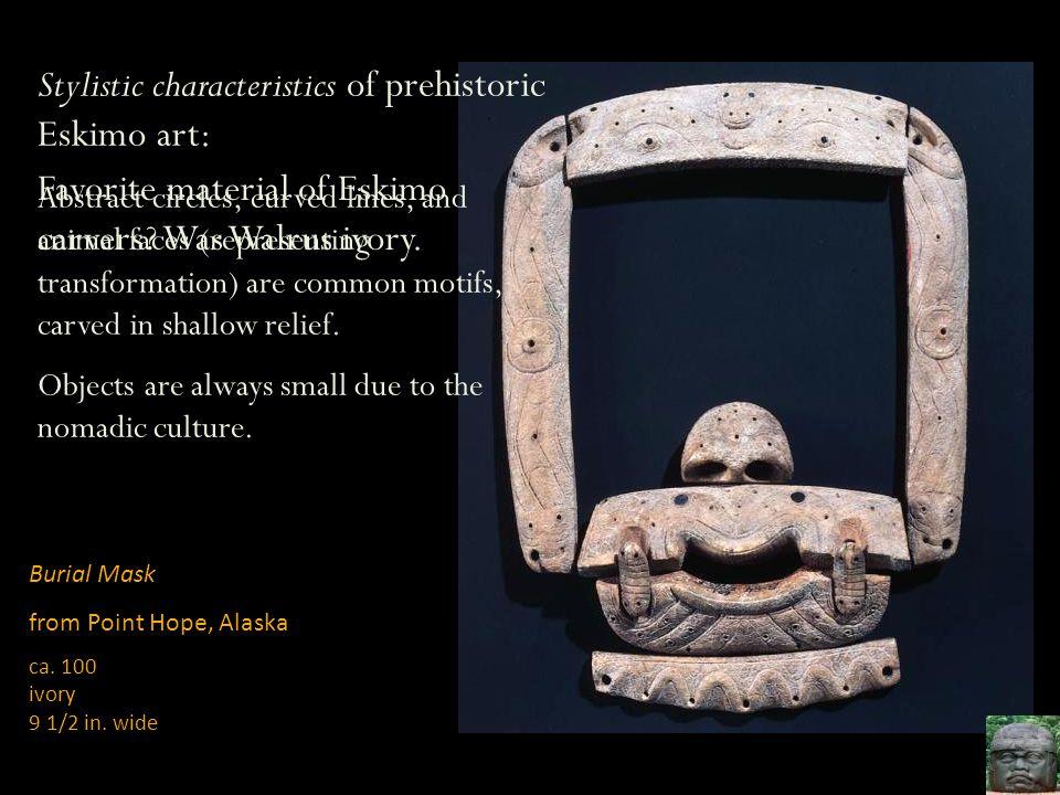 Stylistic characteristics of prehistoric Eskimo art: