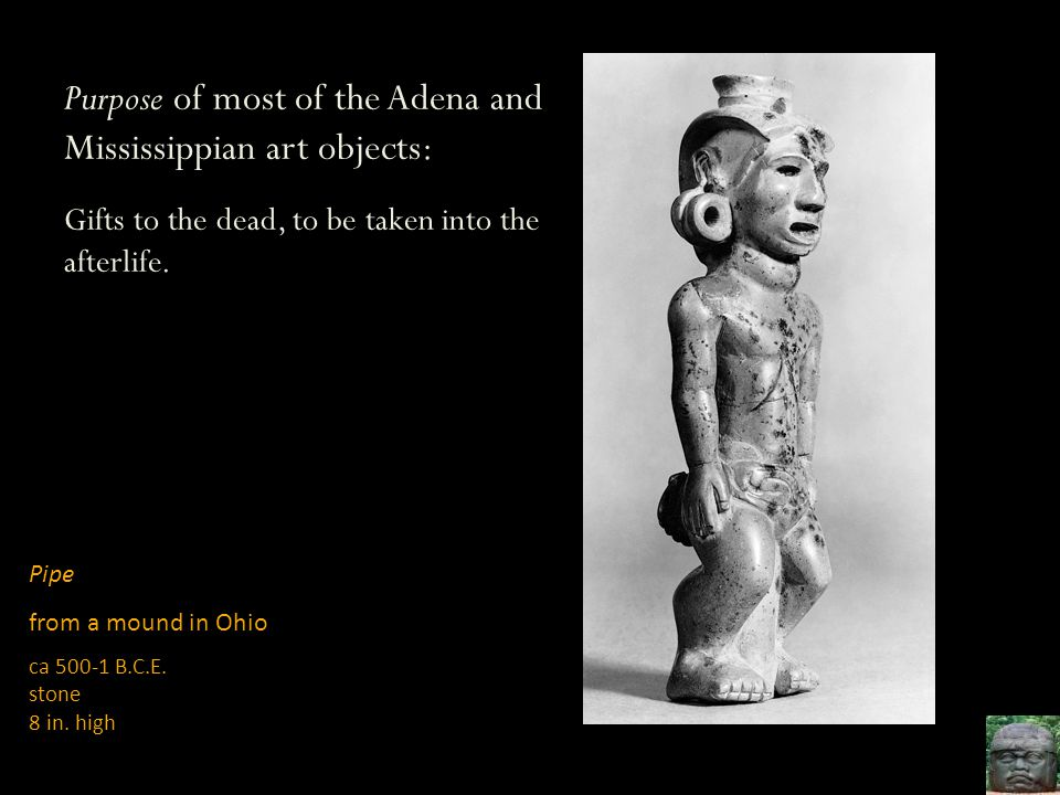 Purpose of most of the Adena and Mississippian art objects: