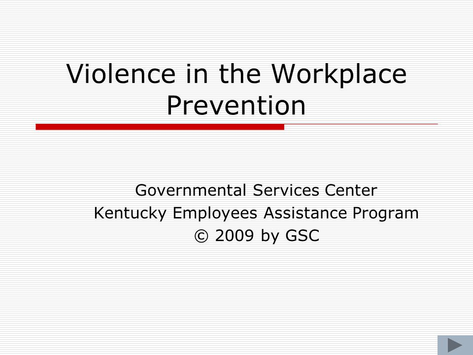 Violence in the Workplace Prevention