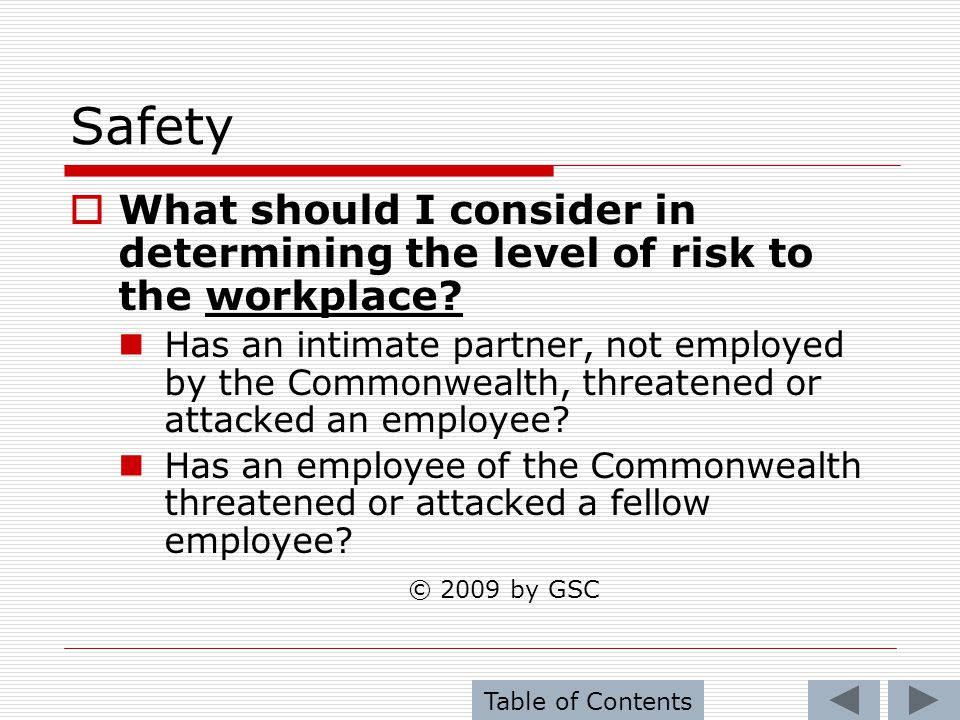Safety What should I consider in determining the level of risk to the workplace