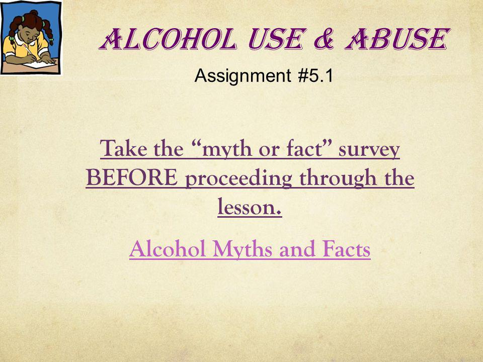 Alcohol Use & Abuse Assignment #5.1.