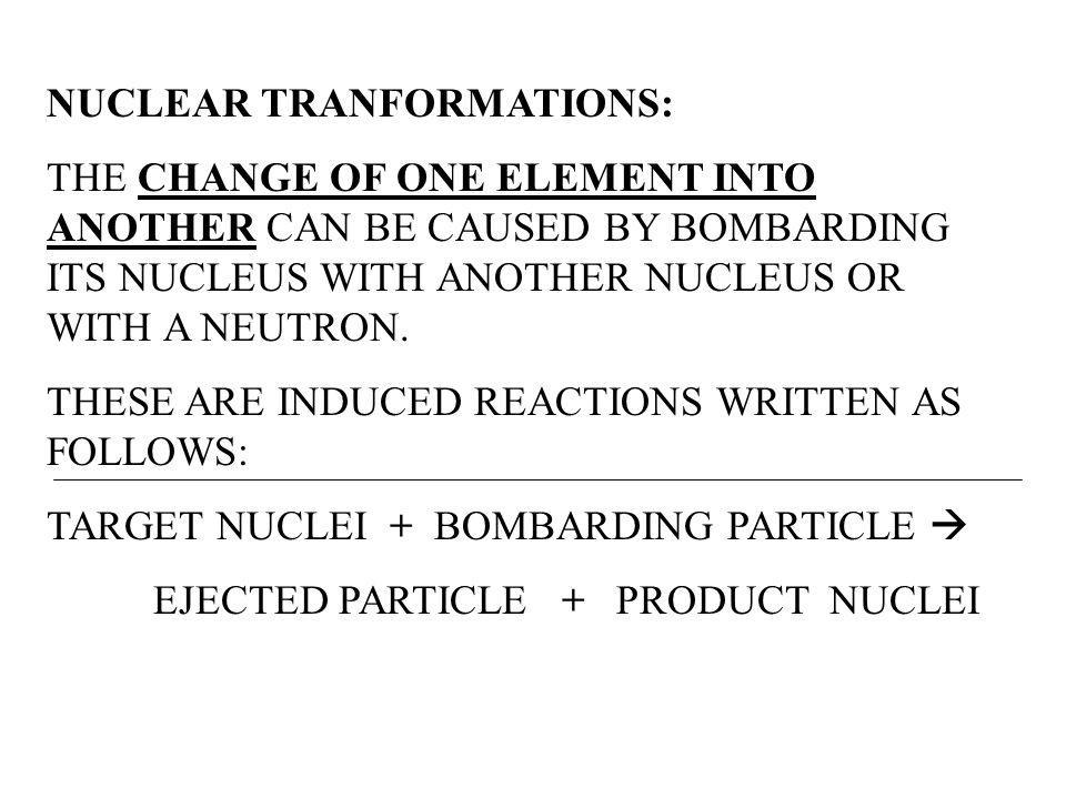 NUCLEAR TRANFORMATIONS: