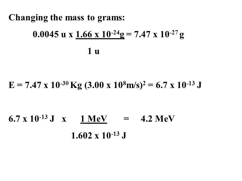 Changing the mass to grams:
