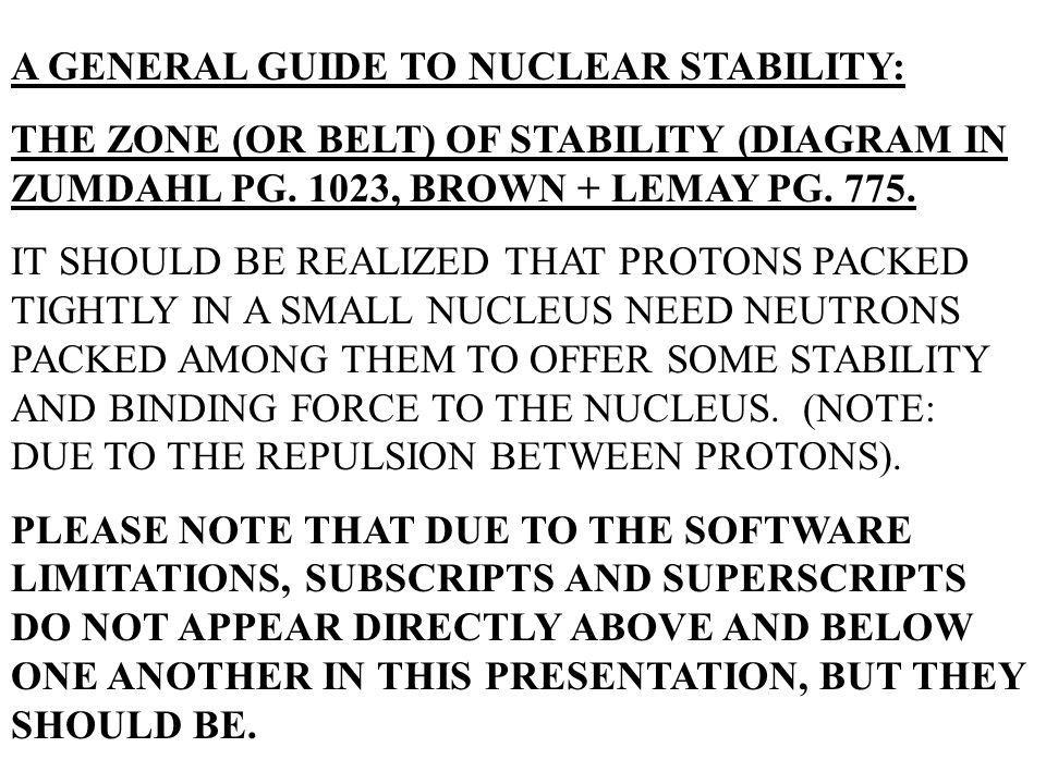 A GENERAL GUIDE TO NUCLEAR STABILITY:
