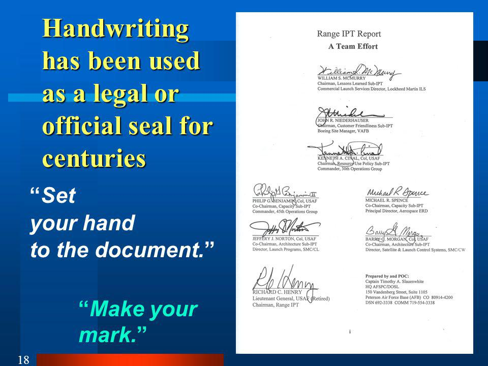 Handwriting has been used as a legal or official seal for centuries