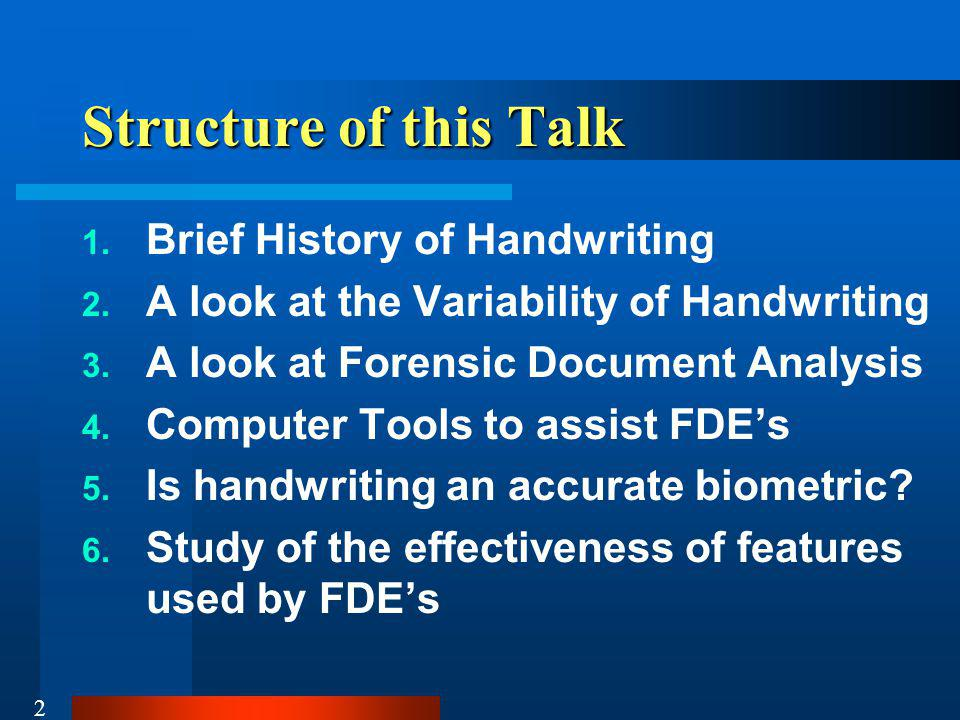 Structure of this Talk Brief History of Handwriting