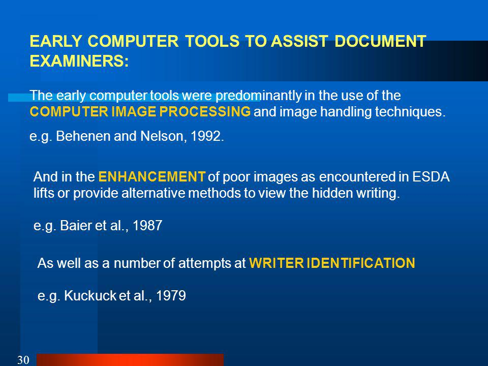 EARLY COMPUTER TOOLS TO ASSIST DOCUMENT EXAMINERS:
