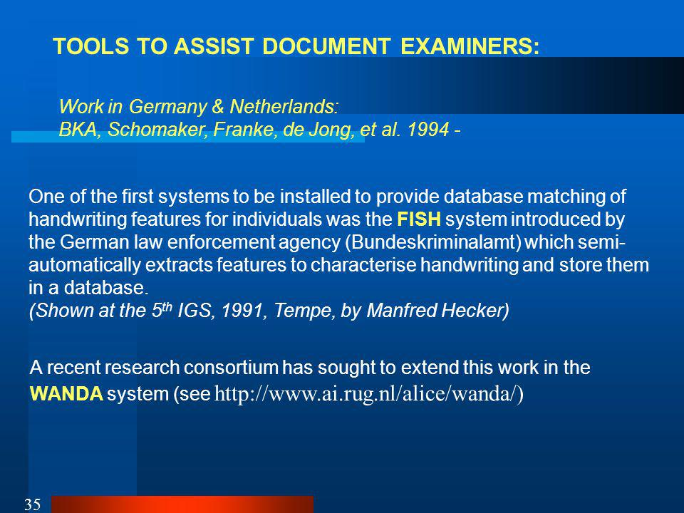 TOOLS TO ASSIST DOCUMENT EXAMINERS: