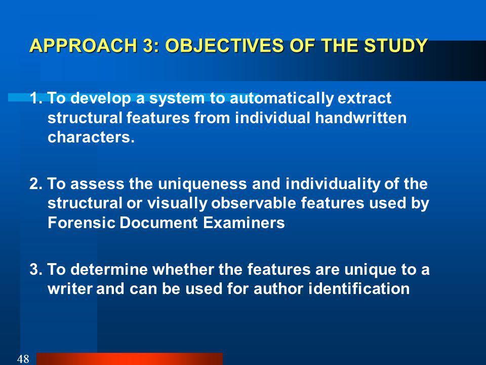 APPROACH 3: OBJECTIVES OF THE STUDY