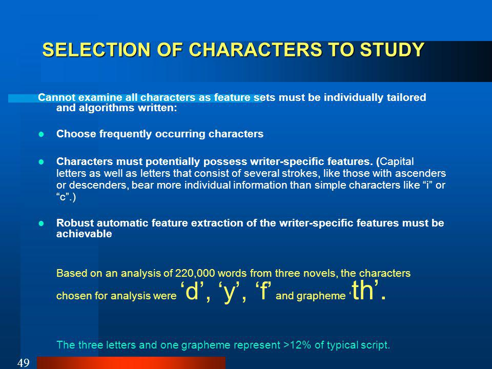 SELECTION OF CHARACTERS TO STUDY