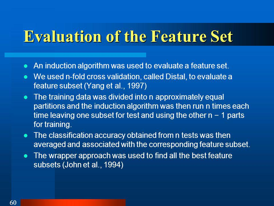 Evaluation of the Feature Set