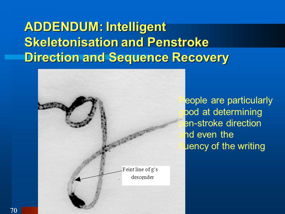 ADDENDUM: Intelligent Skeletonisation and Penstroke Direction and Sequence Recovery
