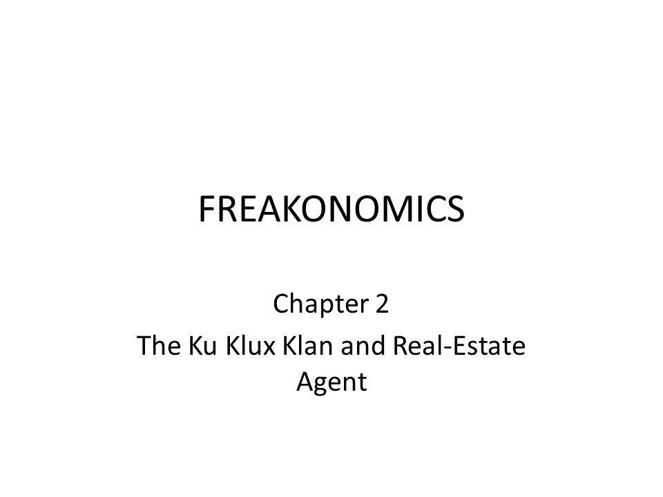 Chapter 2 The Ku Klux Klan and Real-Estate Agent