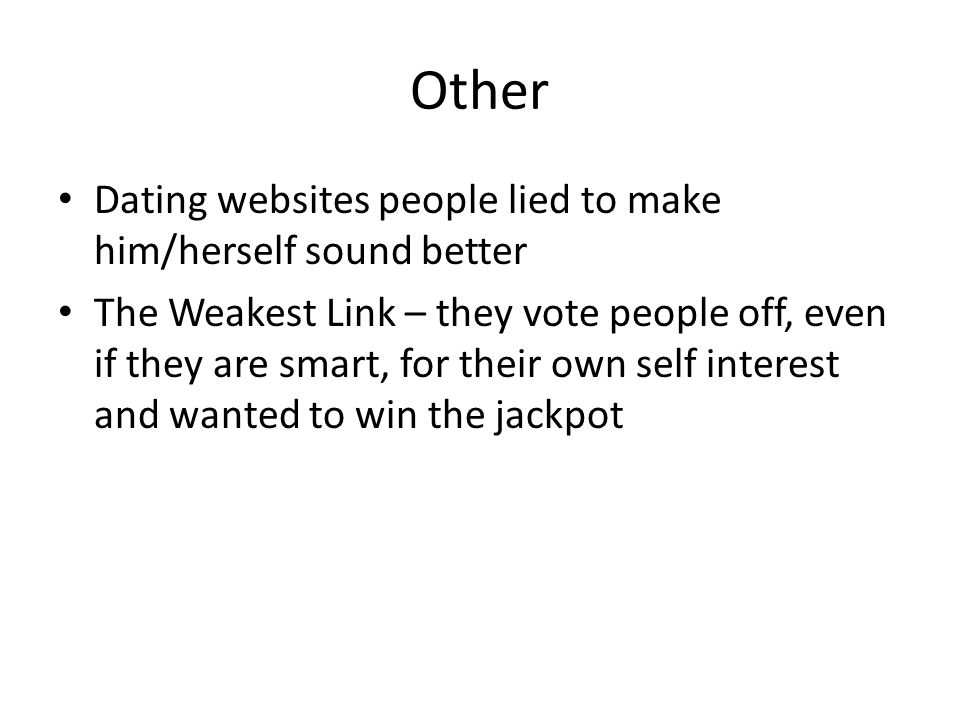 Other Dating websites people lied to make him/herself sound better