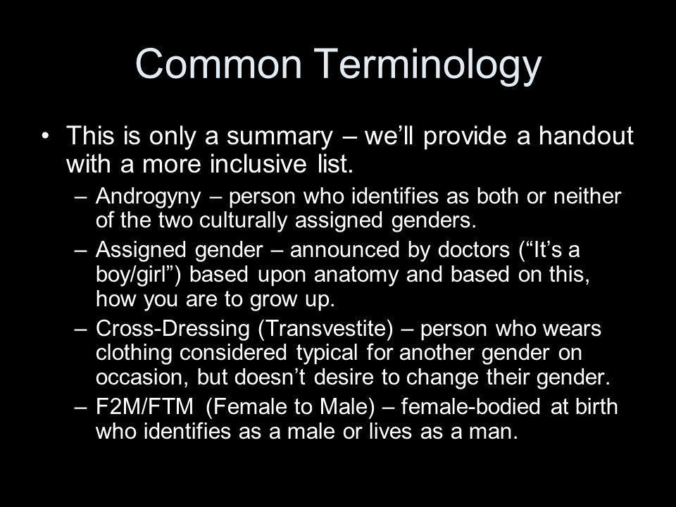 Common Terminology This is only a summary – we'll provide a handout with a more inclusive list.