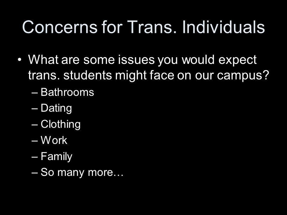 Concerns for Trans. Individuals