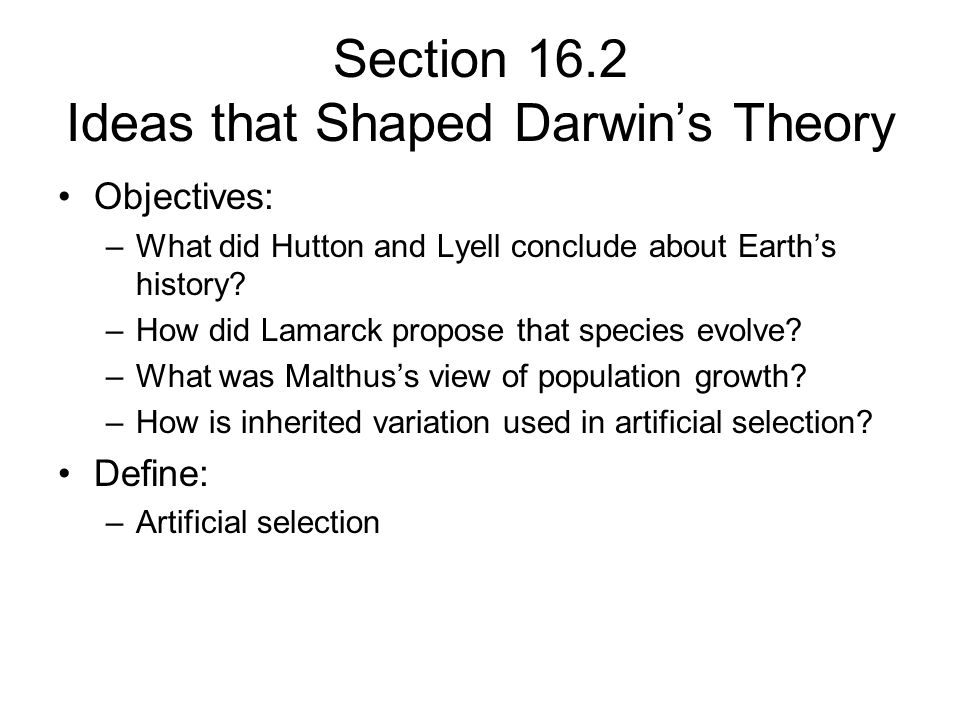 Section 16.2 Ideas that Shaped Darwin's Theory
