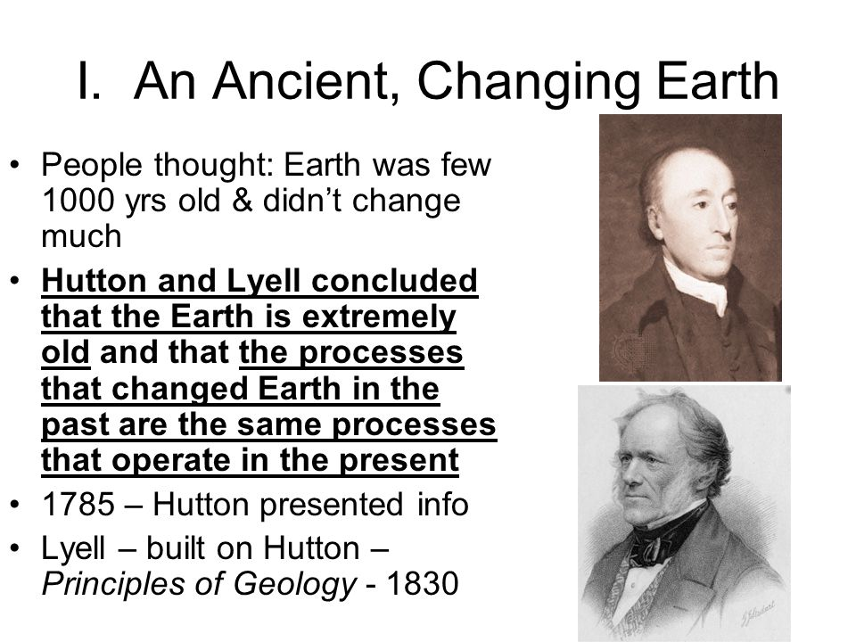 I. An Ancient, Changing Earth